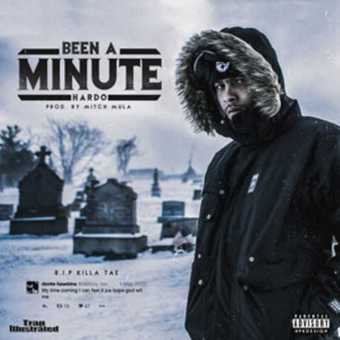 "Hardo - ""Been A Minute"" (Produced by Mitch Mula) [Audio]"