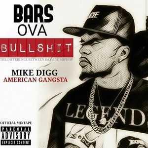 "Mike DiGG - ""Barz Over BullSh!t"" [Mixtape]"