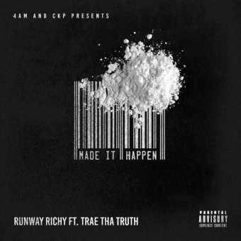 "Runway Richy Collabs With Trae The Truth on ""Made It Happen"" [Audio]"