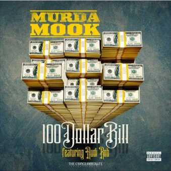 "New Music: Murda Mook Ft. Audi Rob - ""100 Dollar Bill"" [Audio]"