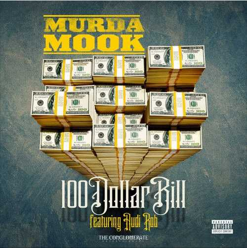 "New Music: Murda Mook Ft. Audi Rob - ""100 Dollar Bill"" [Audio]"