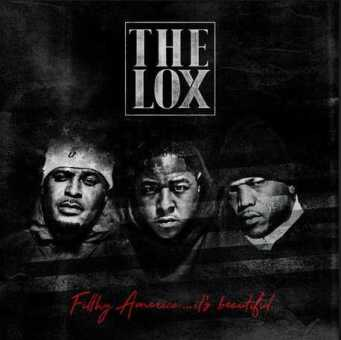 "Album Stream: The Lox – ""Filthy America…It's Beautiful"" [Audio]"