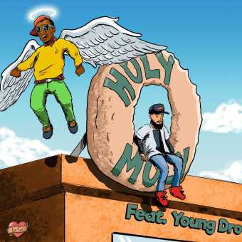 """Phay – """"Holy Moly"""" (feat. Young Dro) [Audio]"""