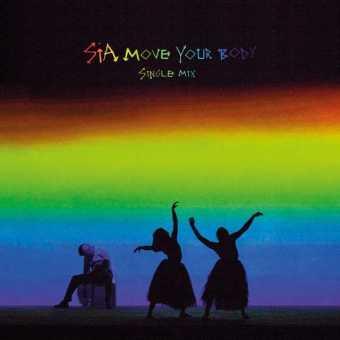 "Sia – ""Move Your Body"" [Audio]"