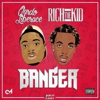 "Cardo Liberaci and Rich The Kid – ""Banger"" [Audio]"