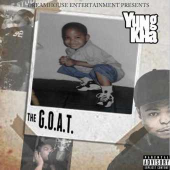 "EP Stream: Yung Kha – ""The G.O.A.T."" [Audio]"