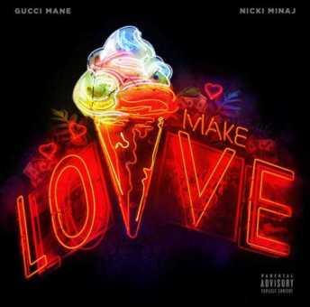 "New Music: Gucci Mane Ft.  Nicki Minaj – ""Make Love"" (Remy Ma Diss) #DroptopWop [Audio]"