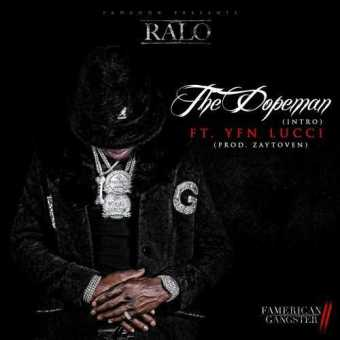 """Ralo – """"The Dopeman"""" ft. YFN Lucci (Prod. by Zaytoven) [Audio]"""