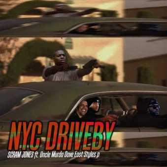 "Scram Jones – ""NYC Driveby"" Ft. Uncle Murda, Dave East & Styles P [Audio]"