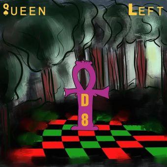 """EP Stream: Queen Left – """"D8"""" [Audio]"""