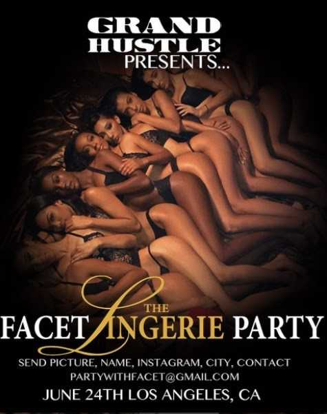 "GRAND HUSTLE PRESENTS ""Facet Lingerie Party"" #FacetLingerieParty"