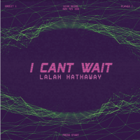 "Lalah Hathaway - ""I Can't Wait"" [Official Audio]"