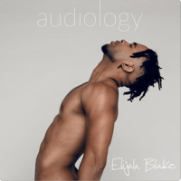 Album Stream: Elijah Blake – Audiology [Audio]