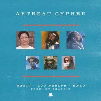 "Wasiu – ""ArtBeat Cypher"" ft. Lou Phelps & KNLO"