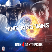YING YANG TWINS - ONLY 4 DA STRIP CLUB [AUDIO]