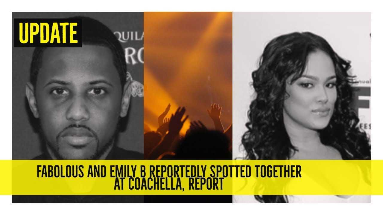 Fabolous and Emily B Reportedly Spotted Together At Coachella, Report (allegedly)