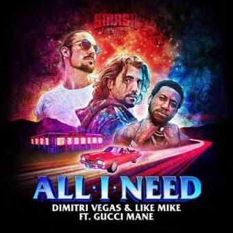 Gucci Mane teams with EDM Stars Dimitri Vegas & Like Mike for 'All I Need' [Audio]