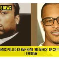 Breaking News T.I. FED documents pulled by BMF head 'BIG MEECH' on SNITCH allegations! | FB