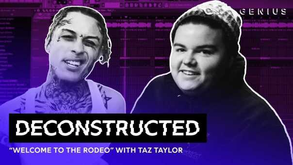 """The Making Of Lil Skies' """"Welcome To The Rodeo"""" With Taz Taylor   Deconstructed"""