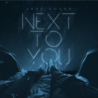 Jade Novah   Next To You [Audio]