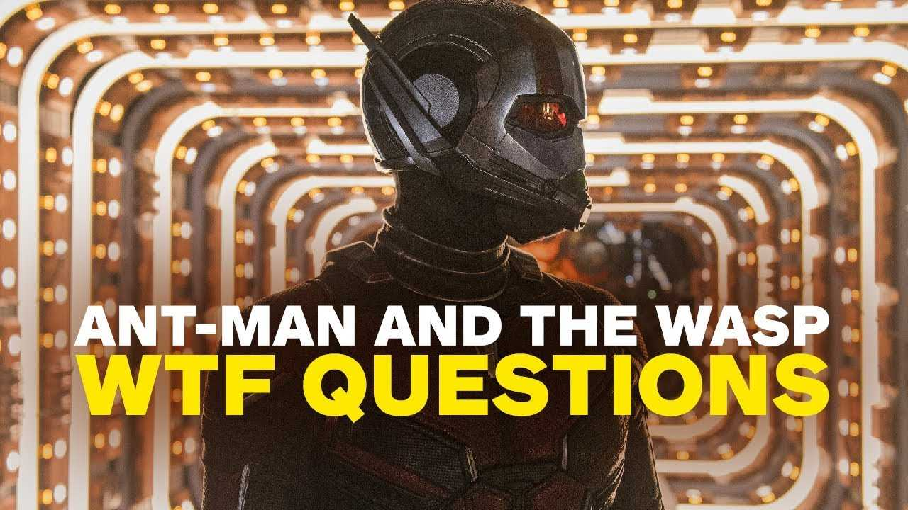 Ant-Man and the Wasp: Our 8 Biggest WTF Questions (SPOILERS!)