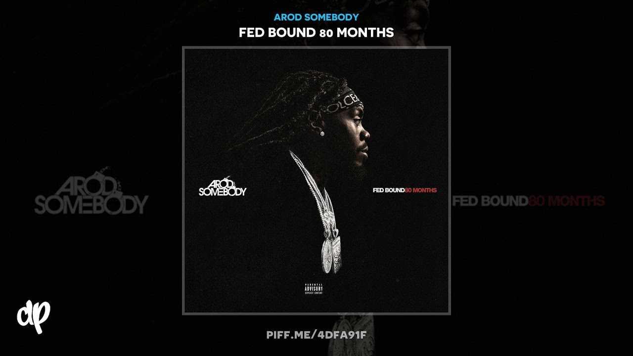 ARod Somebody - These Days [Fed Bound 80 Months]