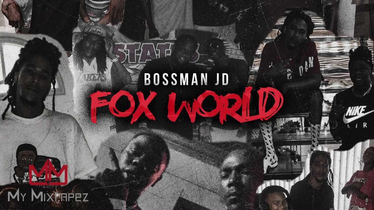 Bossman JD - Intro (Fox World)