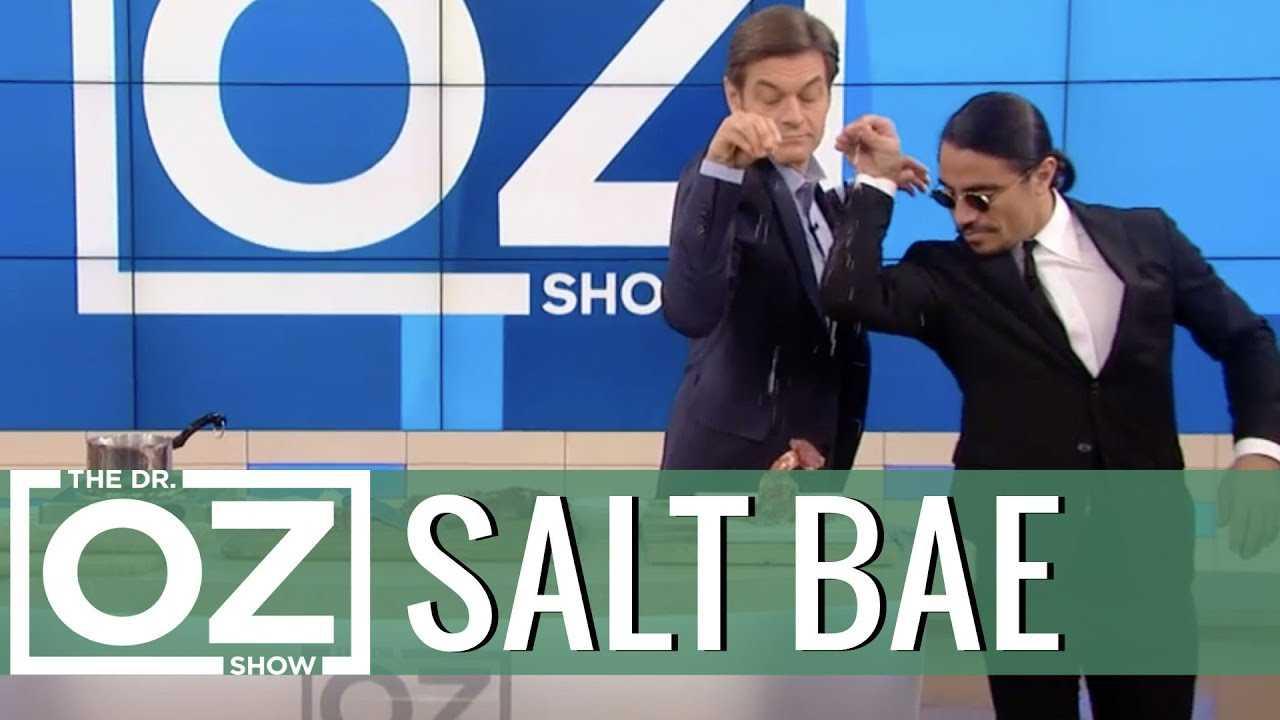 Dr. Oz Meets Salt Bae