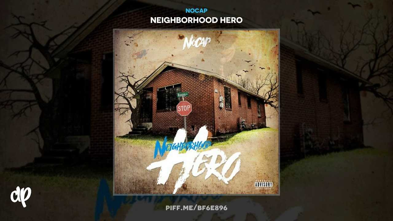 NoCap - Change You [Neighborhood Hero]