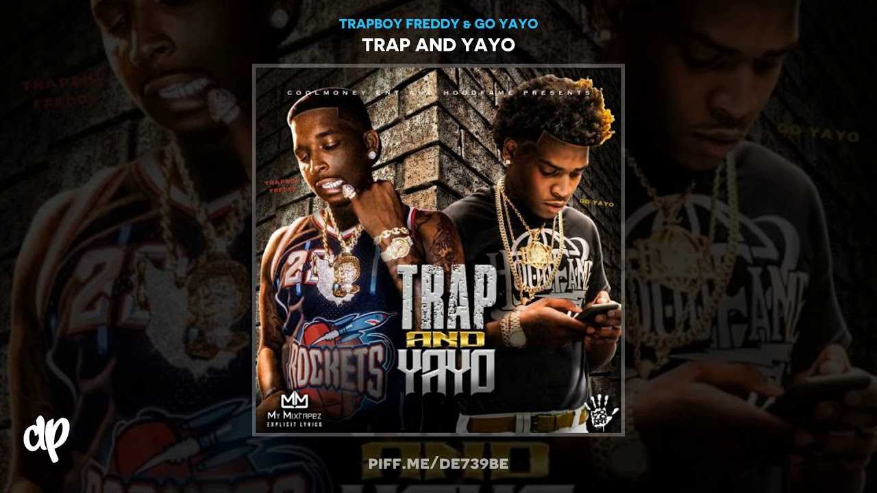Trapboy Freddy & Go Yayo -  Look At Me [Trap And Yayo]