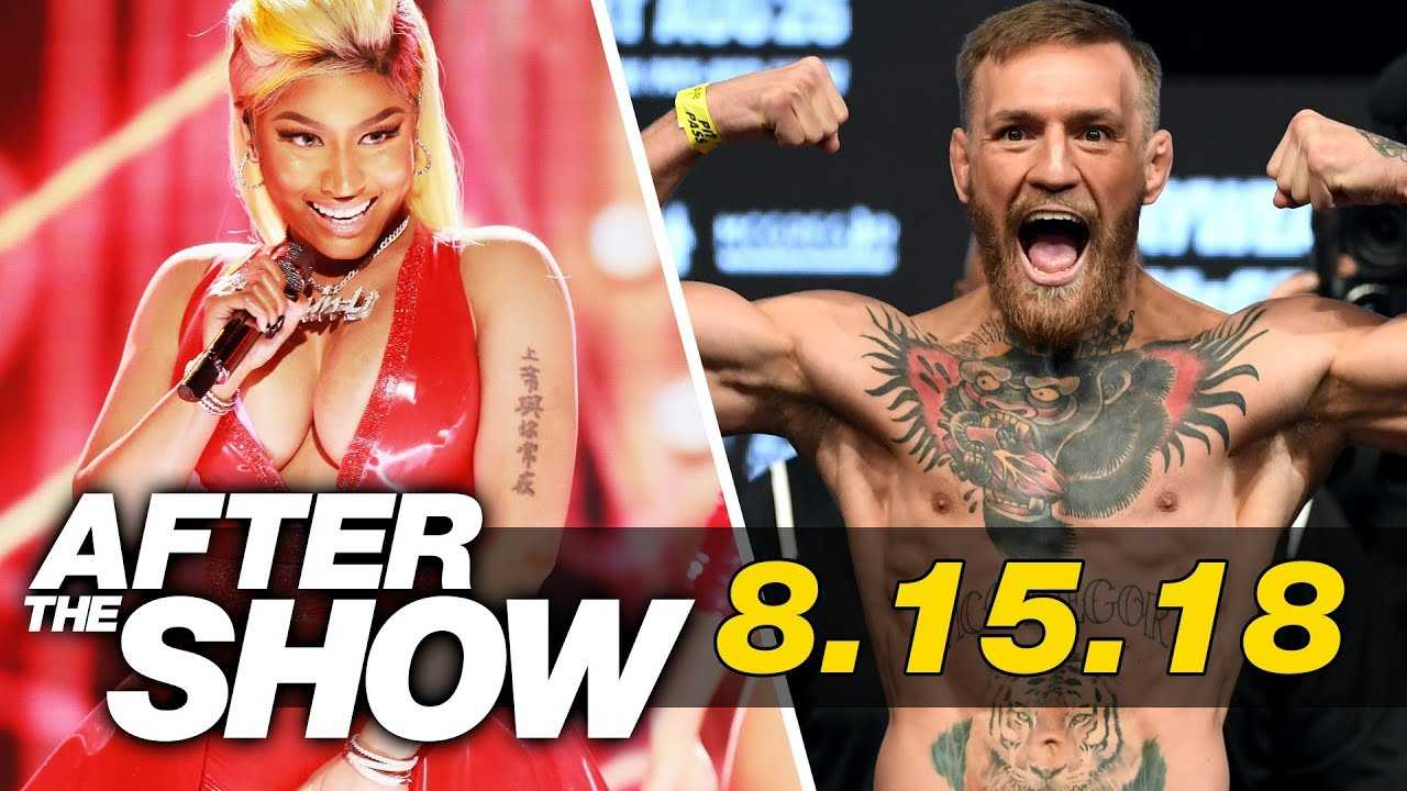 Nicki Minaj Has No Chill, UFC's Making Bank on McGregor Fight & More