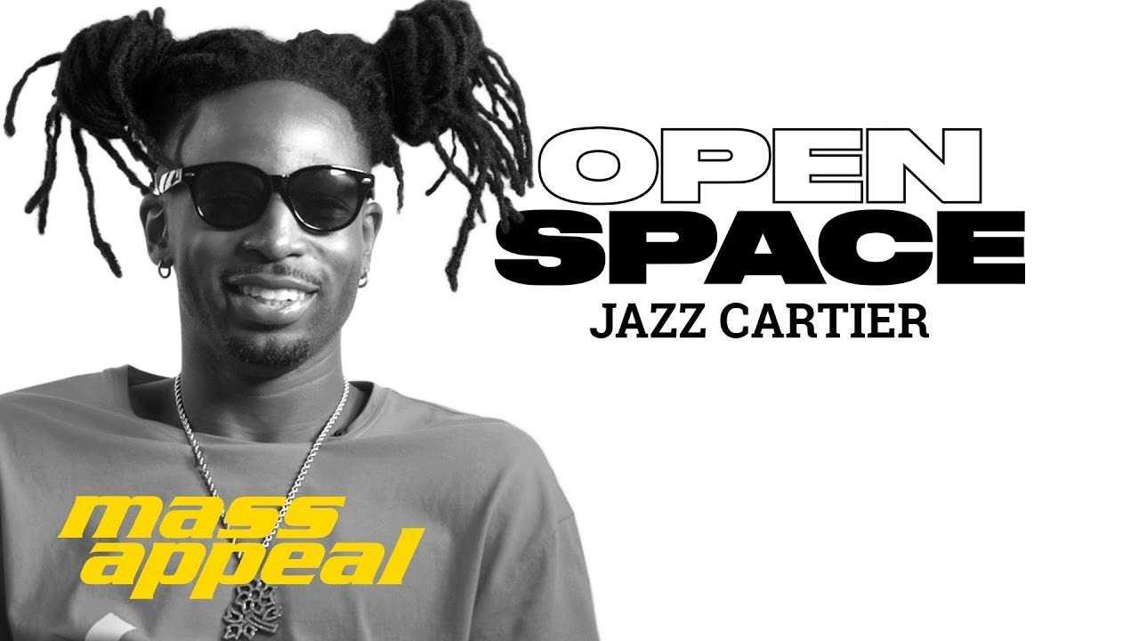 Open Space: Jazz Cartier | Mass Appeal