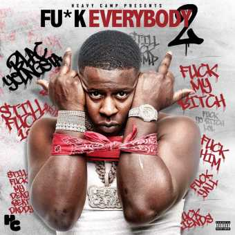 """Blac Youngsta Reveals """"Fu*k Everybody 2"""" Cover and Tracklist"""