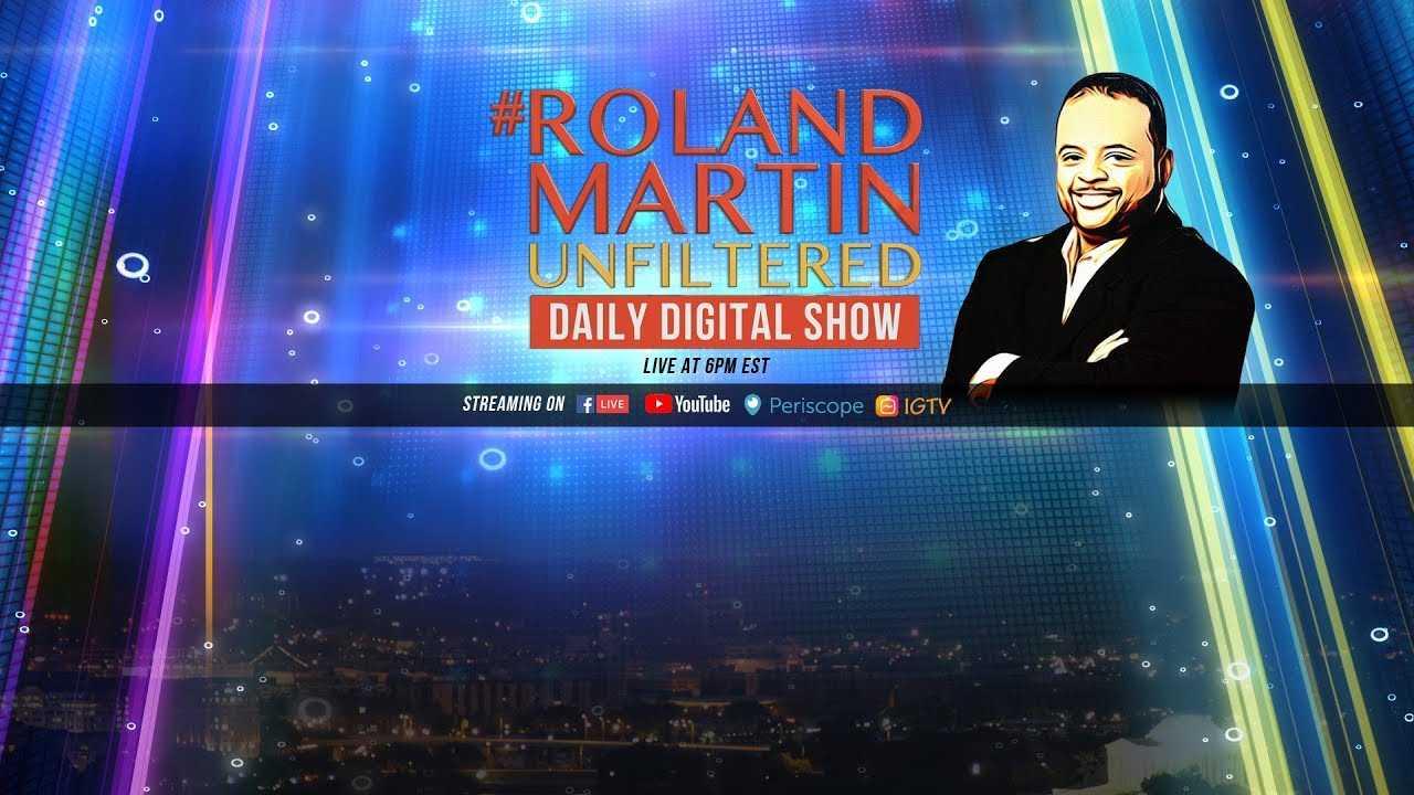 9.28.18 #RolandMartinUnfiltered: #KavanaughVote delayed; Tiffany Haddish/Kevin Hart on @NightSchool