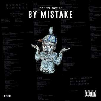 Young Dolph | By Mistake [Audio]
