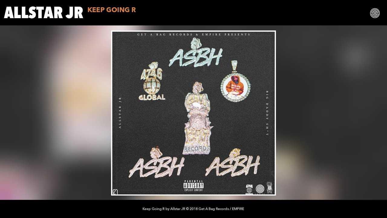 Allstar JR - Keep Going R (Audio)