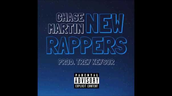 "Chase Martin – ""New Rappers"" OFFICIAL VERSION"