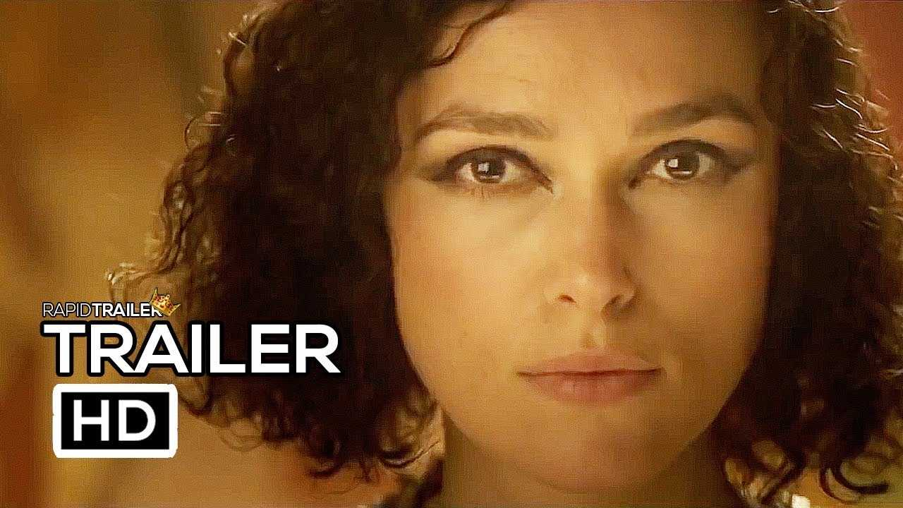 COLETTE Official Trailer (2018) Keira Knightley, Dominic West Movie HD