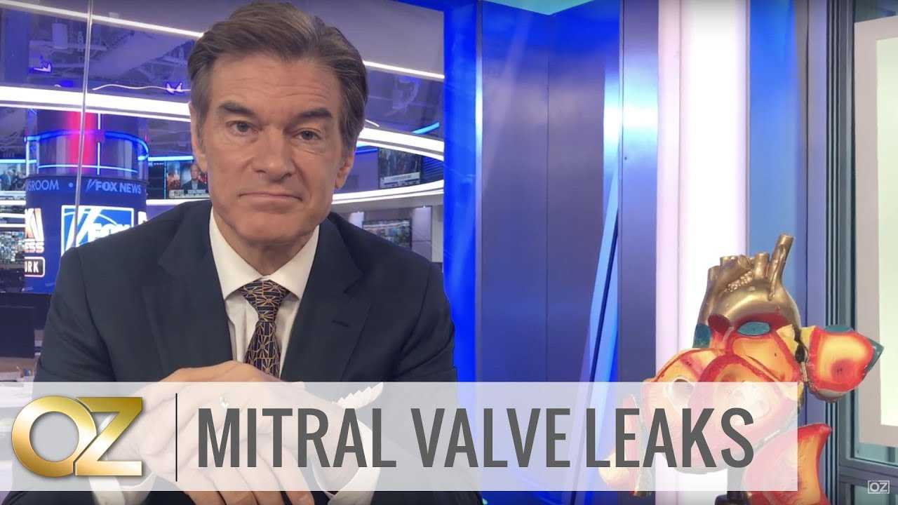 Dr. Oz on Treatment for Mitral Valve Leaks