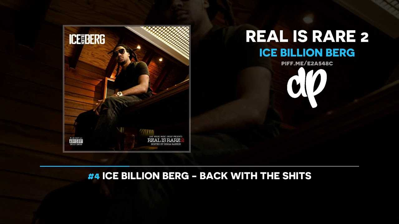 Ice Billion Berg - Real Is Rare 2 (FULL MIXTAPE)