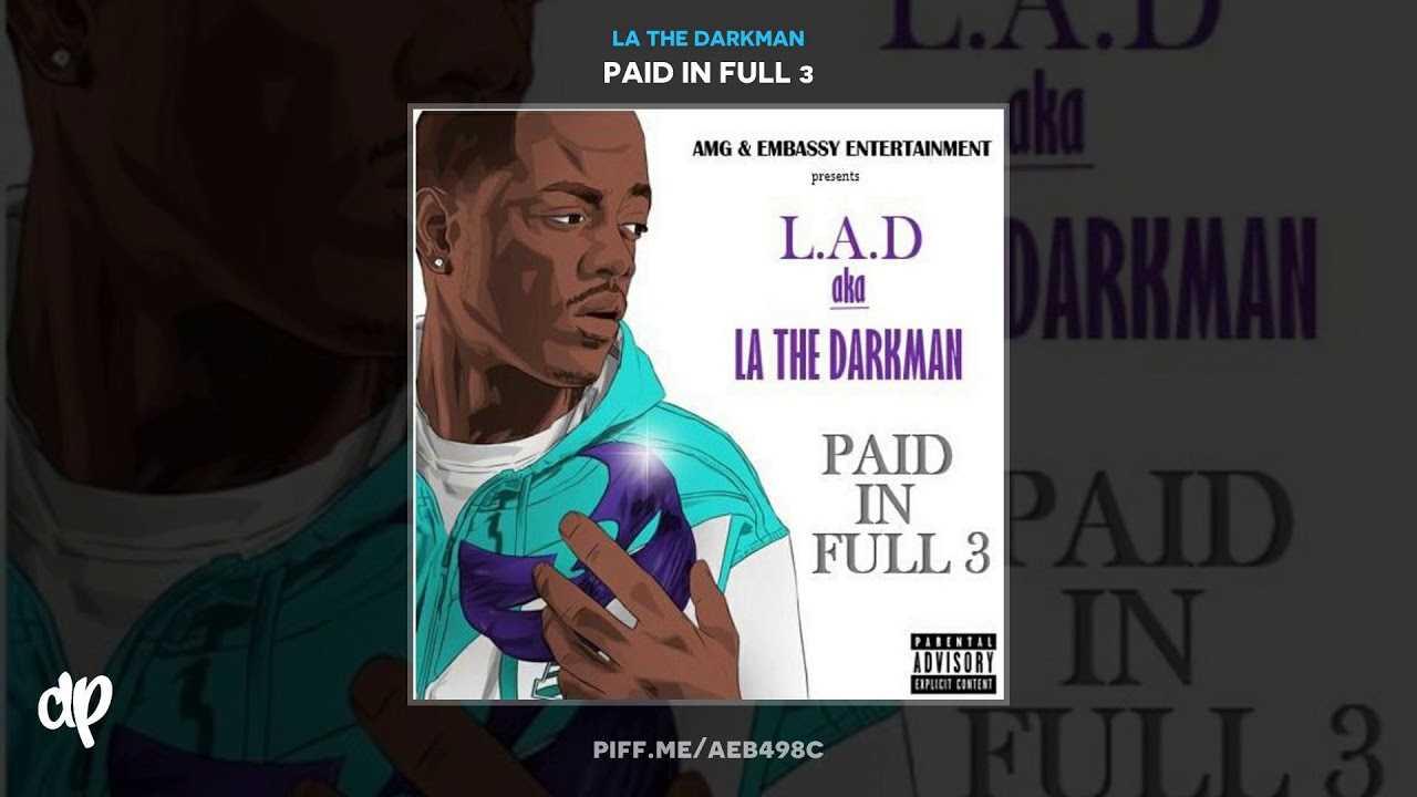 LA The Darkman - PIF3 (Paid In Full 3)