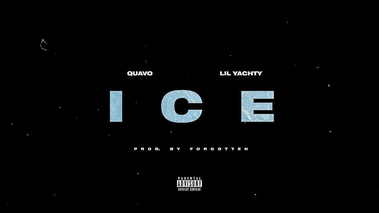 Quavo - I C E (feat. Lil Yachty) [Prod. By Forgotten]