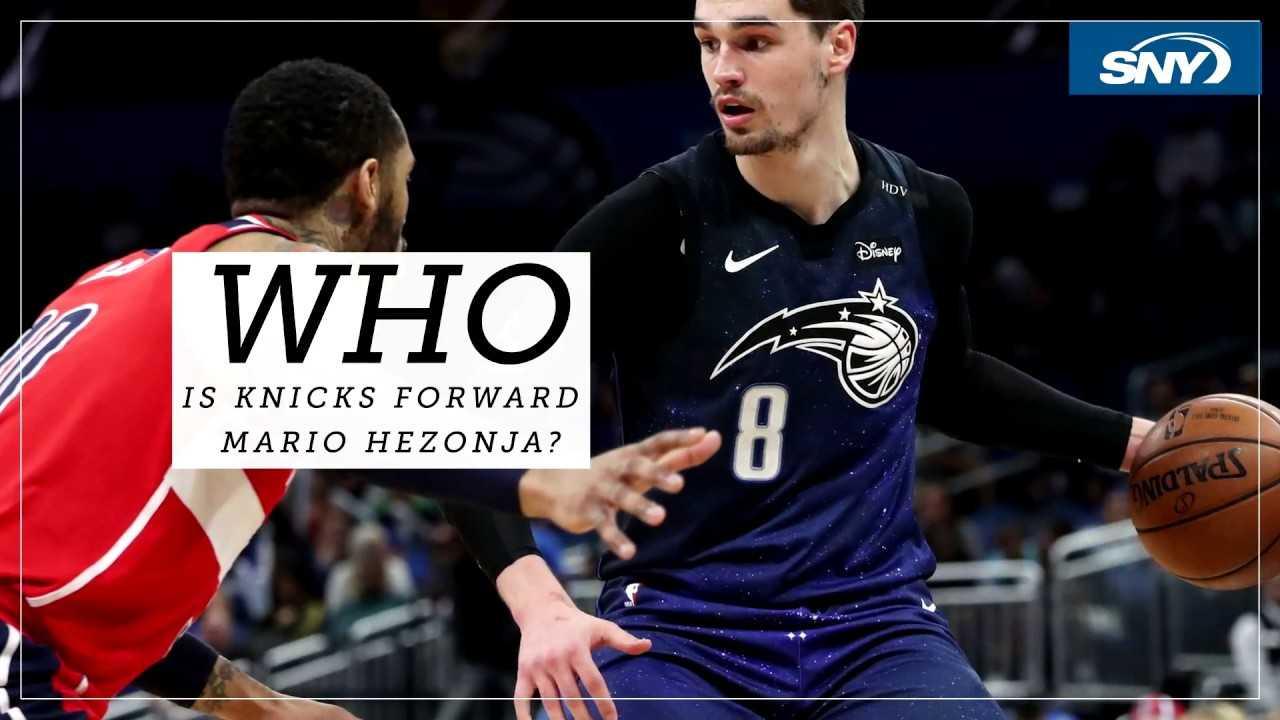 Who is new Knicks forward Mario Hezonja?