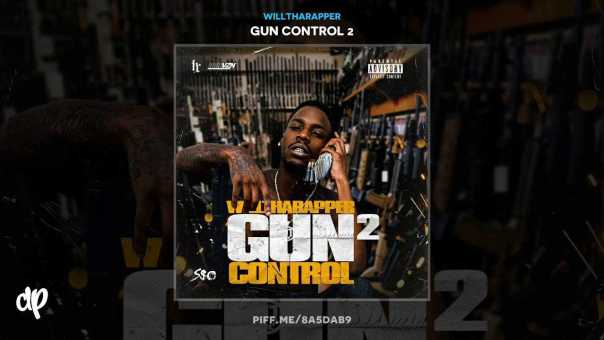 WillThaRapper – Pray To My Glock [Gun Control 2]