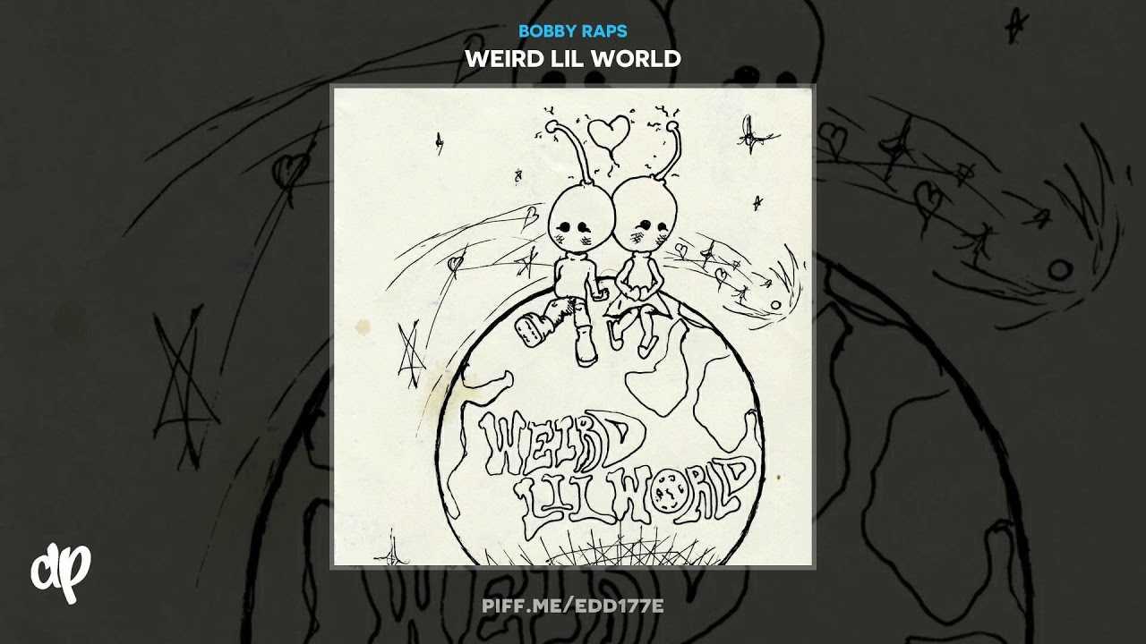 Bobby Raps - Kill Em [Weird Lil World]
