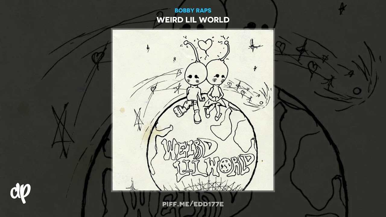 Bobby Raps - Solar Flare [Weird Lil World]