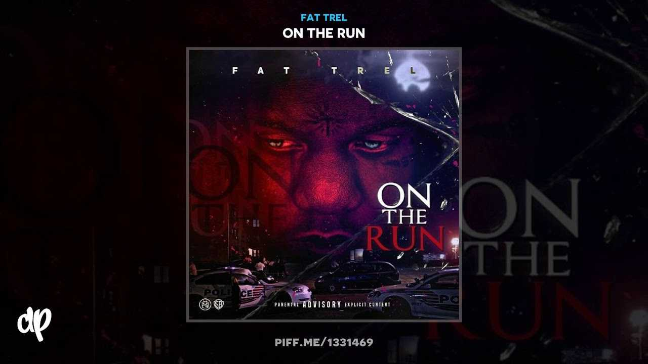 Fat Trel - Eyes Closed [On The Run]