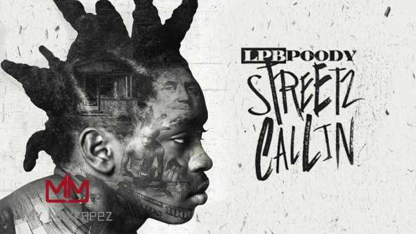 LPB Poody – Trust Issues (Streetz Callin)