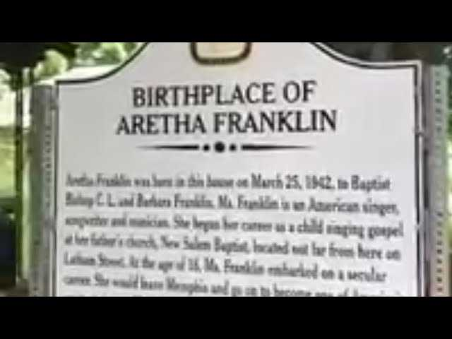 The birthplace of the queen of soul R.I.P singer Aretha Franklin