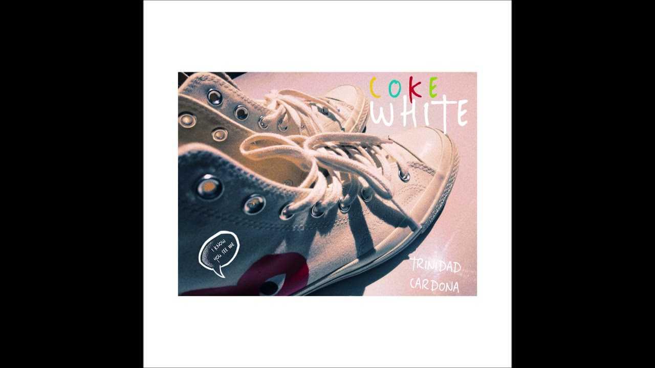 """Trinidad Cardona - """"Coke White"""" OFFICIAL VERSION"""
